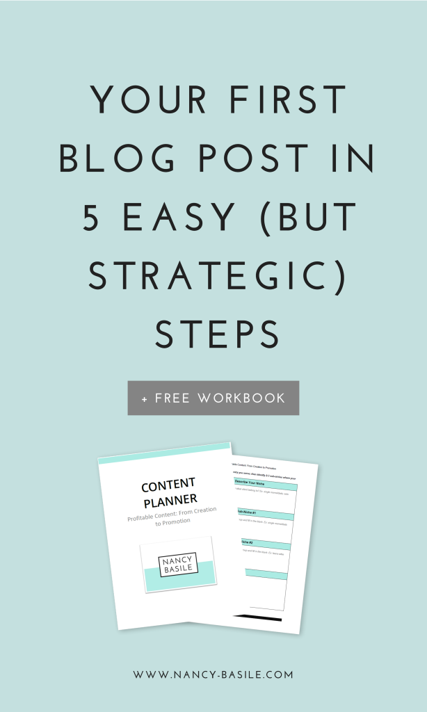Your First Blog Post in 5 Easy But Strategic Steps